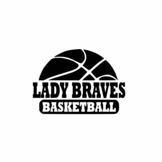 Lady Braves Basketball svg, Braves svg, Braves svg cricut, Basketball svg, cutting file, svg, dxf, eps, Cricut Design Space, Cameo Silhouette Studio